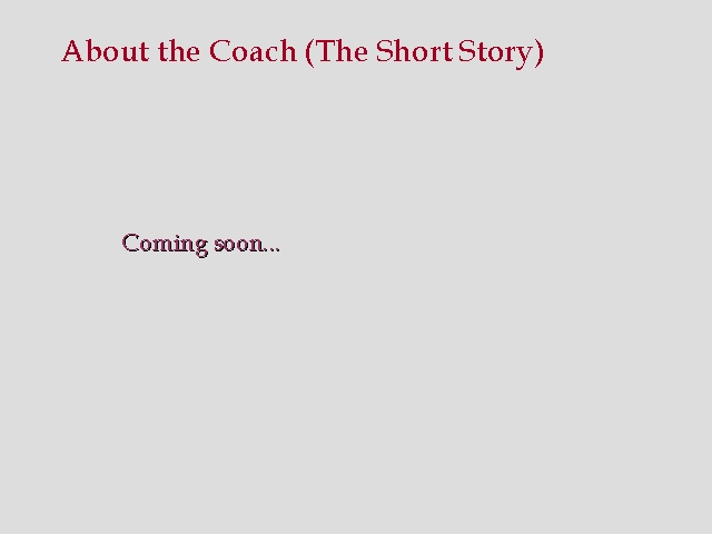 About the Coach (Short)