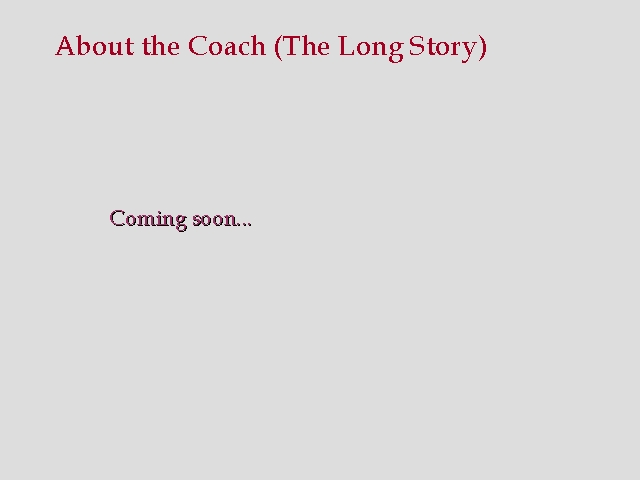 About the Coach (Long)